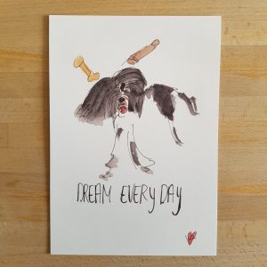 Dream every day (10x15cm)
